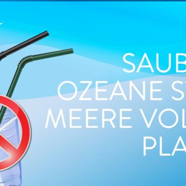 Saubere Ozeane statt Meere voller Plastik